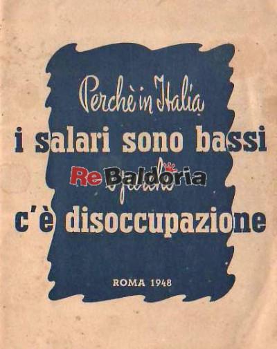 Perchè in Italia i salari sono bassi e perchè c'è disoccupazione