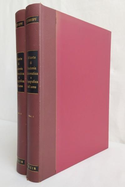 Atlante di anatomia sistematica e topografica dell'uomo in due volumi