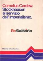 Stockhausen al servizio dell'imperialismo ed altri articoli