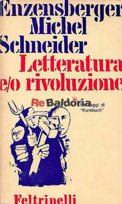 Letteratura e/o rivoluzione