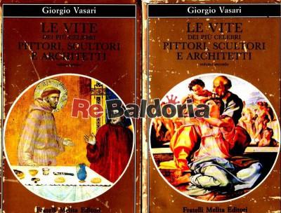 Le vite dei più celebri pittori, scultori e architetti vol. 1-2