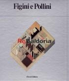 Luigi Figini e Gino Pollini / Architetti