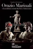 Orazio Marinali e la scultura veneta fra Sei e Settecento