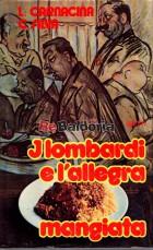 I lombardi e l'allegra mangiata