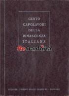 Cento capolavori della Rinascenza italiana
