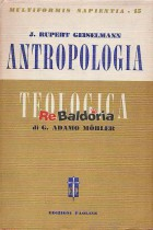 Antropologia teologica di G. Adamo Mohler