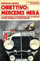 Obiettivo: Mercedes nera