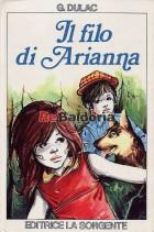 Il filo di Arianna (Le fil d'Arianne)