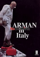 Arman in Italy