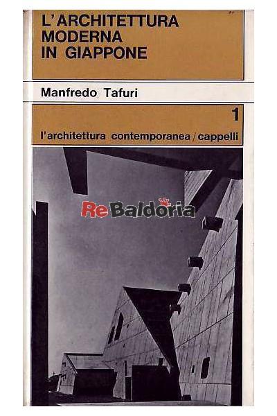 L 39 architettura moderna in giappone manfredo tafuri for L architettura moderna