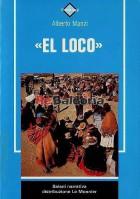 """""""El loco"""""""
