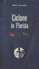 Ciclone in Florida (Tickets for death)