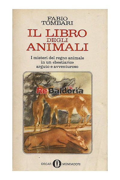 Il libro degli animali - Fabio Tombari - Mondadori