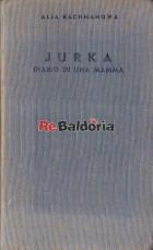 Jurka - Diario di una mamma (Jurka tagebuch einer mutter)