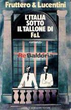 L'Italia sotto il tallone di F&L