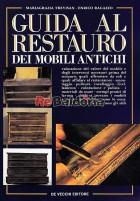 Guida al restauro dei mobili antichi