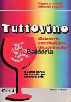 Tuttovino - Dizionario enciclopedico del sommelier