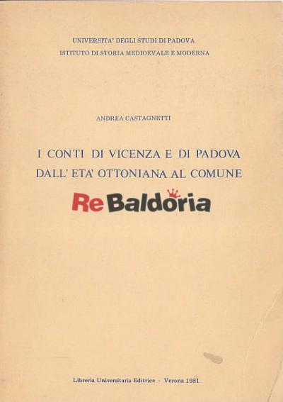 I conti di Vicenza e di Padova dall'età ottoniana al comune