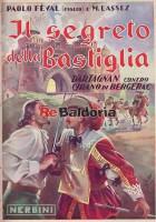 D'Artagnan contro Cyrano di Bergerac Parte terza: il segreto della Bastiglia