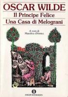 Il principe felice - Una casa di melograni