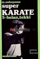 Super karate 5: heian, tekki