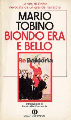 Biondo era e bello