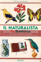 Il naturalista esploratore, raccoglitore, preparatore