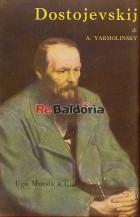 La vita e l'arte di Dostojevskij