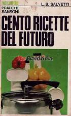 Cento ricette del futuro