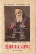Il servo di Dio Padre Leopoldo da Castelnovo cappuccino