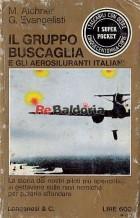 Il gruppo Buscaglia e gli aerosiluranti italiani