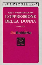 L'oppressione della donna (The wrong of woman)