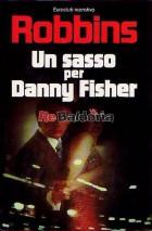 Un sasso per Danny Fisher