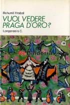 Vuol vedere Praga d'oro