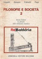 Filosofie e società Vol. 2 La filosofia della rivoluzione scientifica