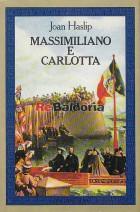 Massimiliano e Carlotta (Imperial Adventurer Emperor Maximilian of Mexico and his Empres)
