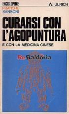 Curarsi con l'agopuntura e con la medicina cinese