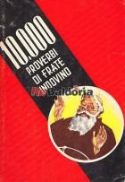 10.000 proverbi di Frate Indovino