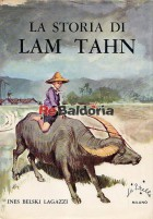 La storia di Lam Tahn