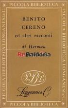 Benito Cereno Il tartaro delle vergini Il Paradiso degli scapoli Bartleby lo scrivano