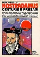 Nostradamus centurie e presagi