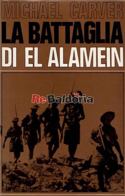 La battaglia di El Alamein (El Alamein)