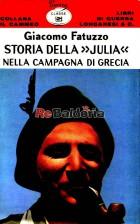 """Storia della """"Julia"""" nella campagna di Grecia"""