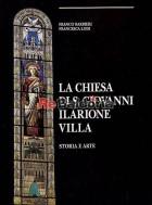 La chiesa di S. Giovanni Ilarione Villa