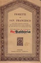 I fioretti di San Francesco d'Assisi da un codice della Biblioteca Reale di Torino