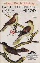 Cacce e costumi degli uccelli silvani