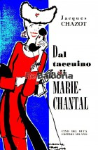Dal taccuino di Marie - Chantal (Les carnets de Marie- Chantal)