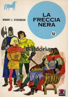 La freccia nera (The black arrow)