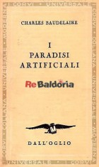 I paradisi artificiali ( Les paradis artificiels )
