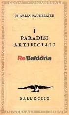 I paradisi artificiali ( Les paradis artificiels )